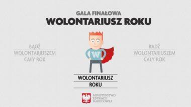 """""""Wolontariusz Roku"""" – gala finałowa"""
