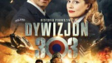 """film """"Dywizjon 303. Historia prawdziwa"""""""