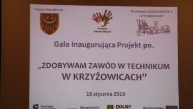 """Inauguracja projektu pn. """"Zdobywam zawód w technikum w Krzyżowicach"""""""