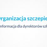 organizacja szczepien